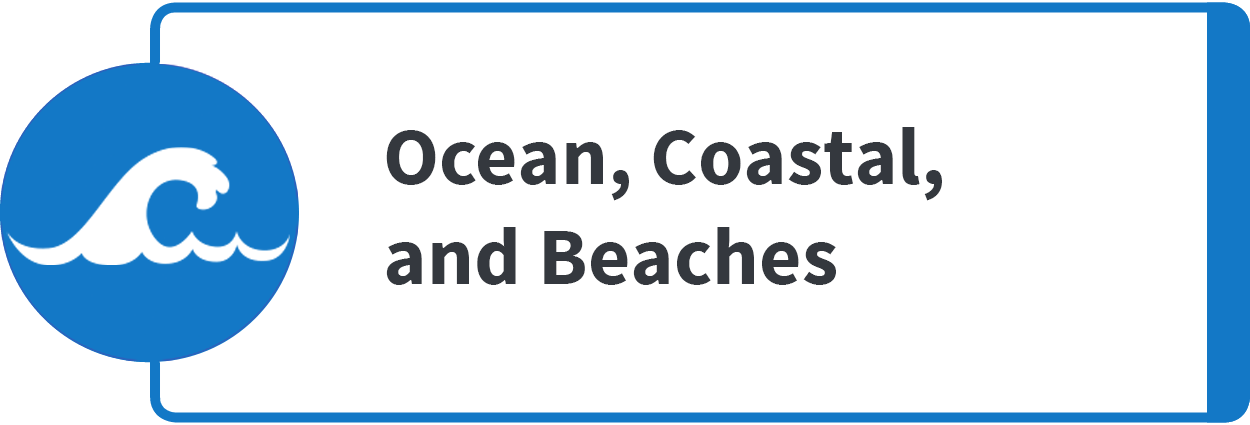 Ocean, Coastal and Beaches